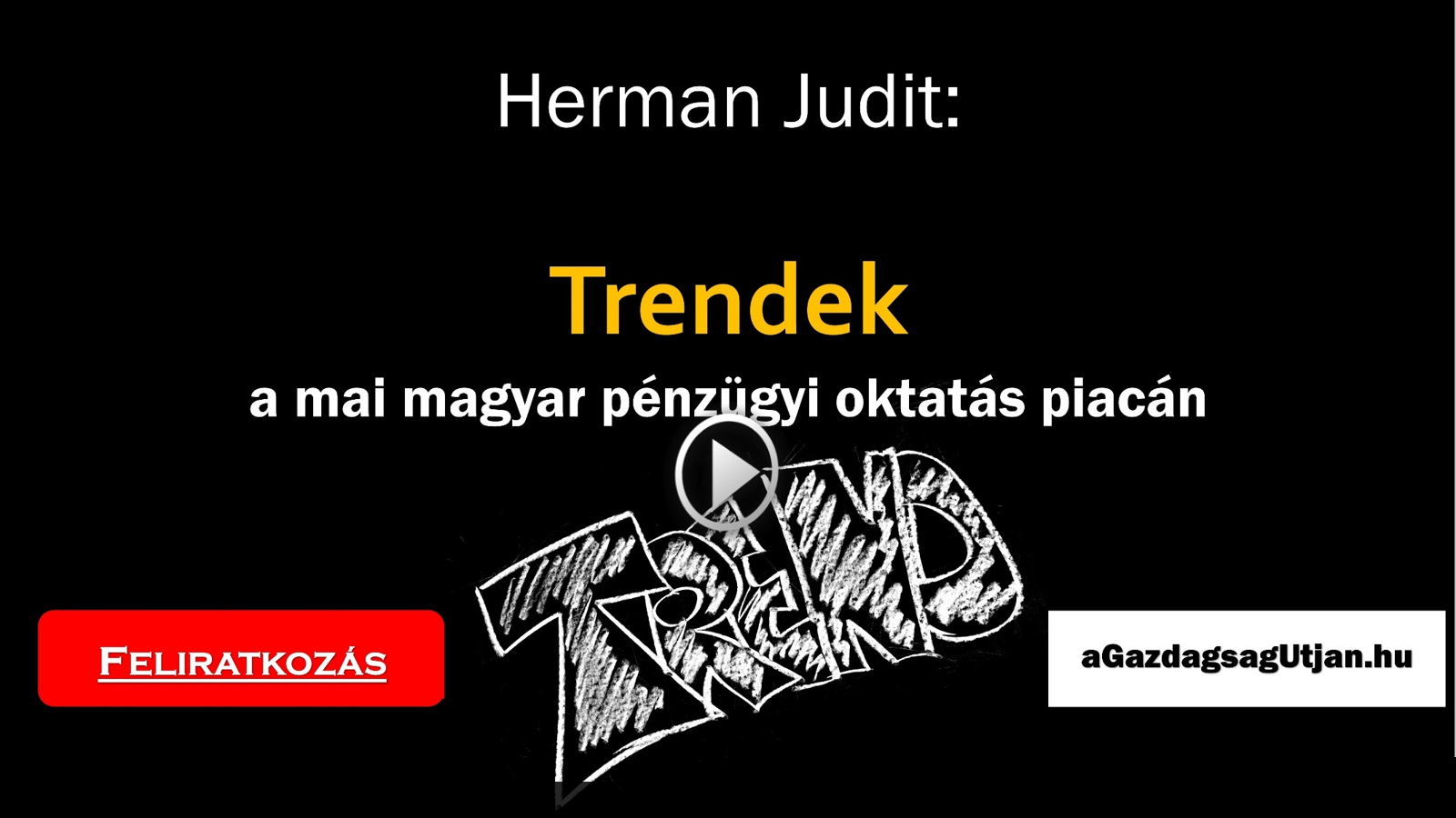 Trendek a mai magyar pénzügyi oktatás piacán